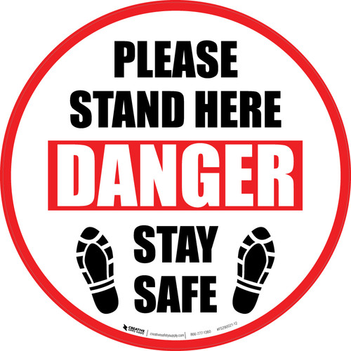 Please Stand Here Danger - Stay Safe Shoe Prints Circular - Floor Sign