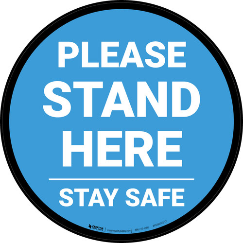 Please Stand Here Stay Safe Blue Circular - Floor Sign