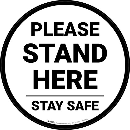 Please Stand Here Stay Safe Circular - Floor Sign