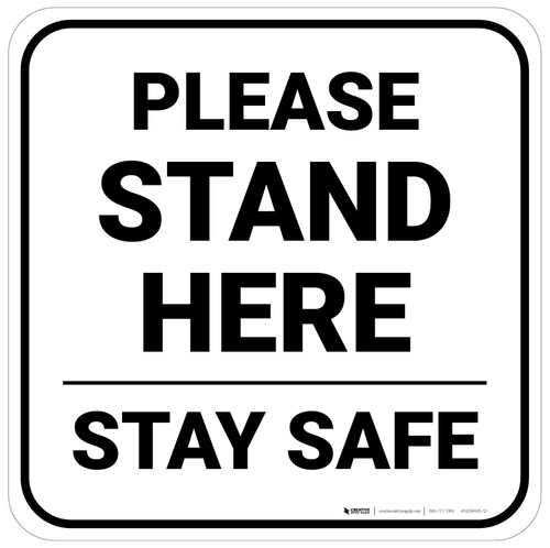 Please Stand Here Stay Safe Square - Floor Sign