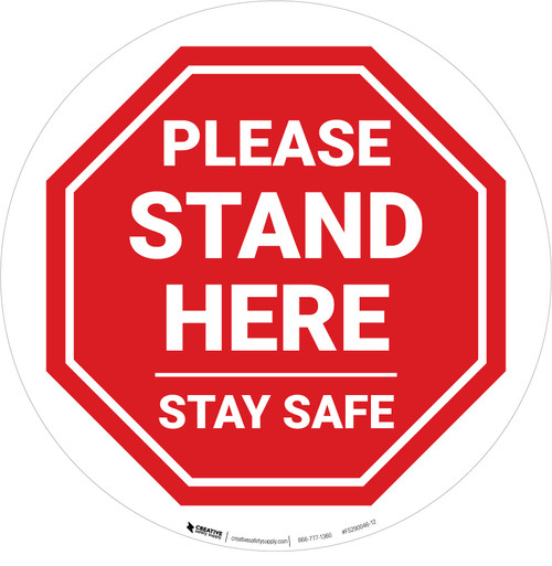 Please Stand Here Stay Safe STOP Circular - Floor Sign