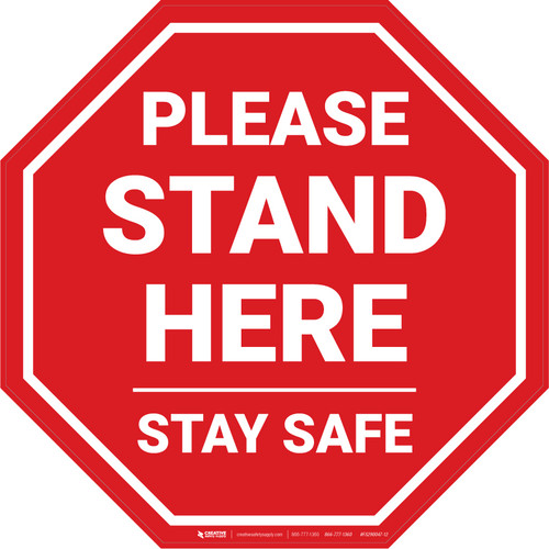 Please Stand Here Stay Safe STOP - Floor Sign