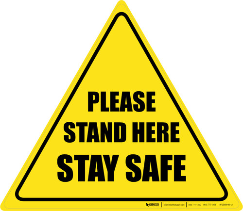 Please Stand Here Stay Safe Triangle - Floor Sign