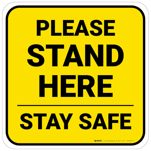 Please Stand Here Stay Safe Yellow Square - Floor Sign