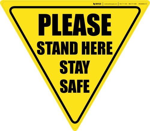 Please Stand Here Stay Safe Yield - Floor Sign