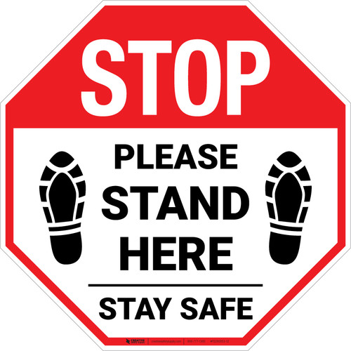 STOP: Please Stand Here Stay Safe Shoe Prints Stop - Floor Sign