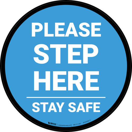 Please Step Here Stay Safe Blue Circular - Floor Sign