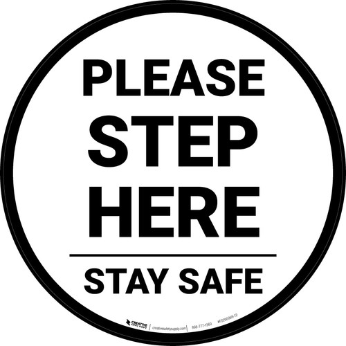 Please Step Here Stay Safe Circular - Floor Sign