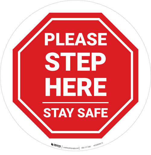 Please Step Here Stay Safe STOP Circular - Floor Sign