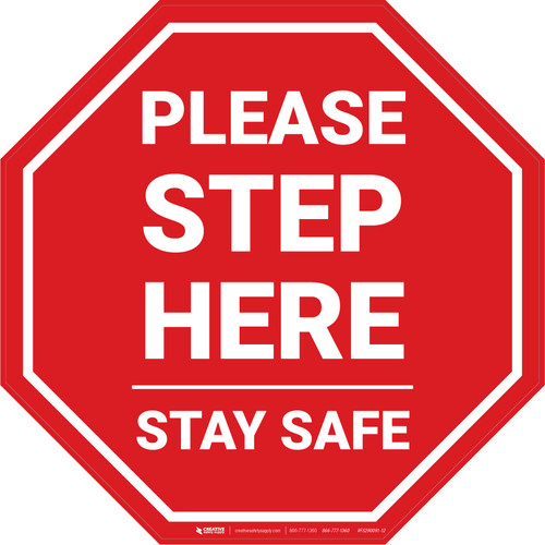 Please Step Here Stay Safe Stop - Floor Sign
