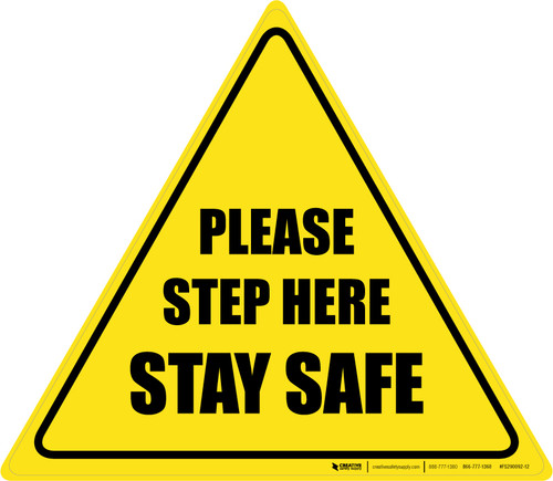 Please Step Here Stay Safe Triangle - Floor Sign