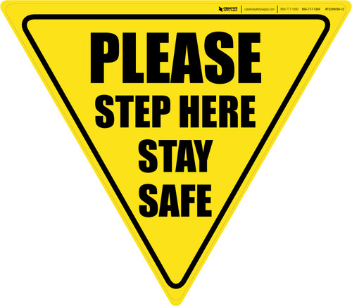 Please Step Here Stay Safe Yield - Floor Sign