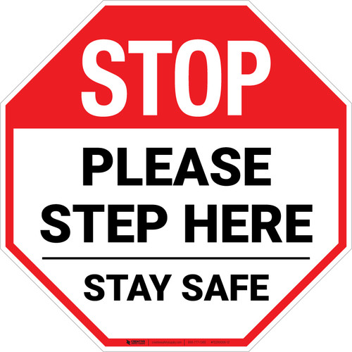 STOP: Please Step Here Stay Safe Stop - Floor Sign