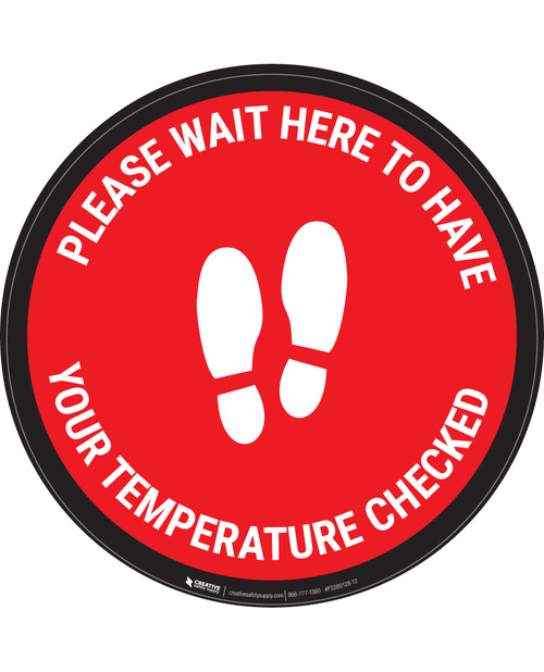 Please Wait Here Temperature Check With Icon Red - Circular - Floor Sign