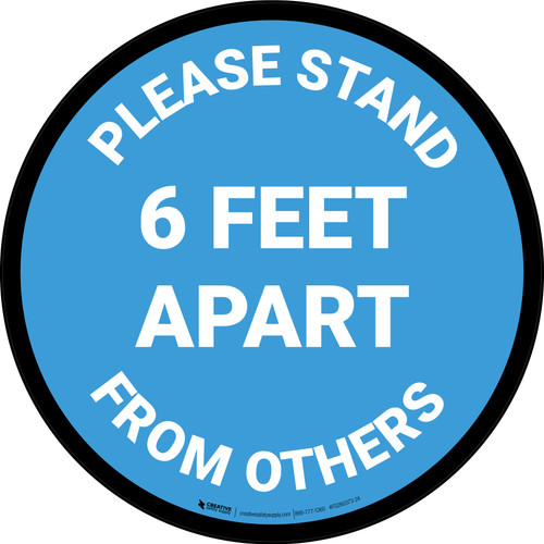 Please Stand 6 Feet Apart From Others Blue - Circular - Floor Sign