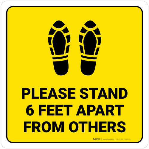 Please Stand 6 Feet Apart From Others Shoe Prints Yellow Square