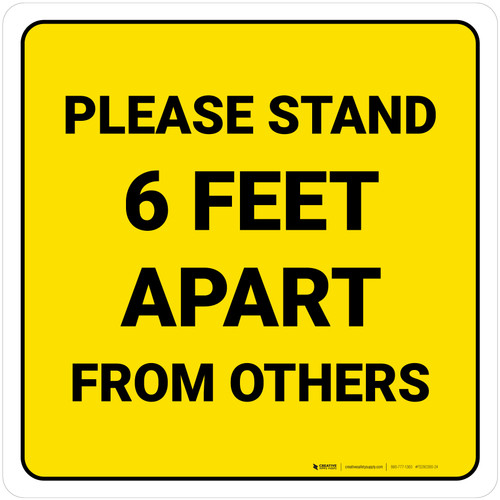 Please Stand 6 Feet Apart From Others Yellow Square