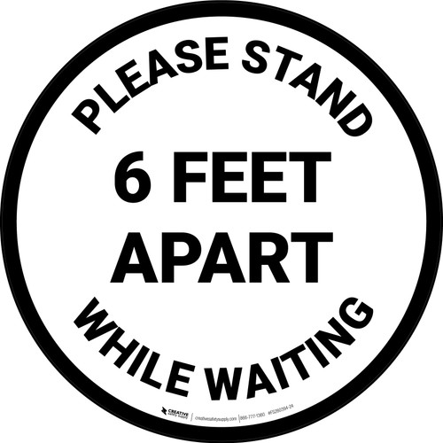 Please Stand 6 Feet Apart While Waiting - Circular - Floor Sign
