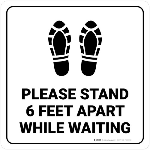 Please Stand 6 Feet Apart While Waiting Shoe Prints Square