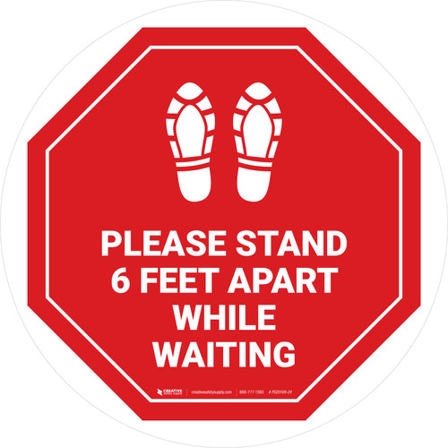 Please Stand 6 Feet Apart While Waiting Shoe Prints Stop - Circular - Floor Sign