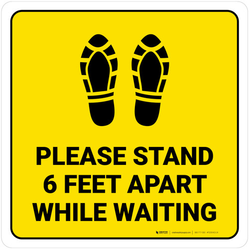 Please Stand 6 Feet Apart While Waiting Shoe Prints Yellow Square