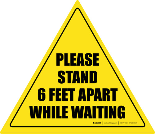 Please Stand 6 Feet Apart While Waiting Triangle
