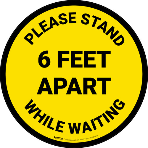 Please Stand 6 Feet Apart While Waiting Yellow - Circular - Floor Sign