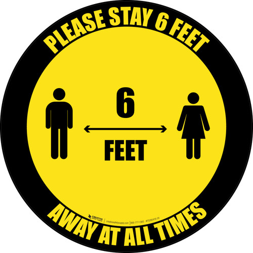 Please Stay 6 Feet Away At All Times With Icon Black Border - Circular - Floor Sign