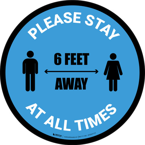 Please Stay 6 Feet Away At All Times With Icon Blue - Circular - Floor Sign