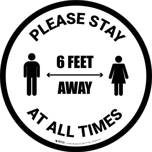 Please Stay 6 Feet Away At All Times With Icon - Circular - Floor Sign