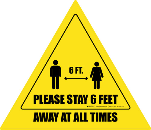 Please Stay 6 Feet Away At All Times With Icon Triangle