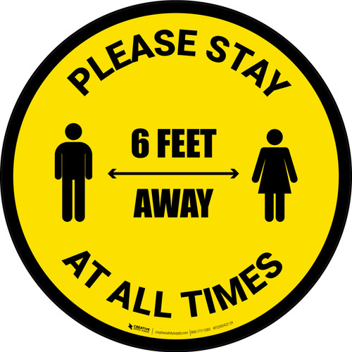 Please Stay 6 Feet Away At All Times With Icon Yellow - Circular - Floor Sign