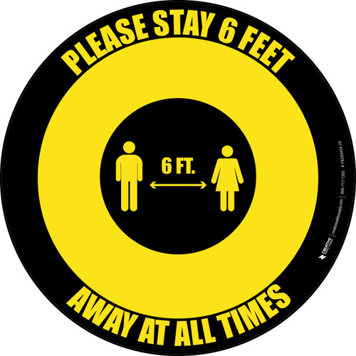 Please Stay 6 Feet Away At All Times With Icon Yellow/Black - Circular - Floor Sign