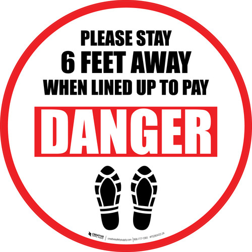 Please Stay 6 Ft Away When Lined Up To Pay Danger Shoe Prints - Circular - Floor Sign