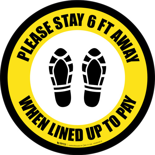 Please Stay 6 Ft Away When Lined Up To Pay Shoe Prints Border - Circular - Floor Sign
