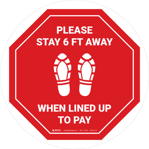 Please Stay 6 Ft Away When Lined Up To Pay Shoe Prints Stop - Circular - Floor Sign