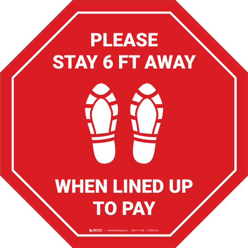 Please Stay 6 Ft Away When Lined Up To Pay Shoe Prints Stop