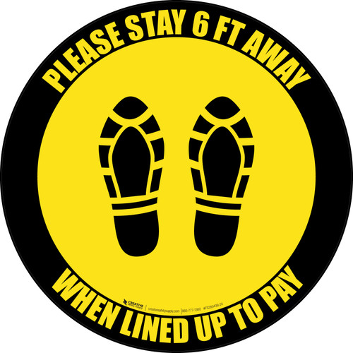 Please Stay 6 Ft Away When Lined Up To Pay Shoe Prints Yellow Black Border - Circular - Floor Sign