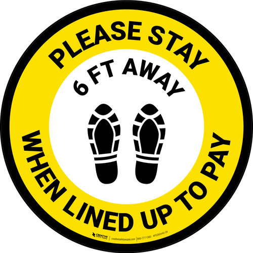Please Stay 6 Ft Away When Lined Up To Pay Shoe Prints Yellow - Circular - Floor Sign