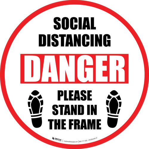 Social Distancing Danger Please Stand In The Frame Shoe Prints - Circular - Floor Sign