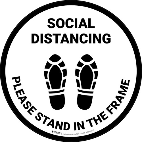 Social Distancing Please Stand In The Frame Shoe Prints - Circular - Floor Sign