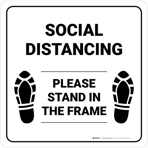 Social Distancing Please Stand In The Frame Shoe Prints Square