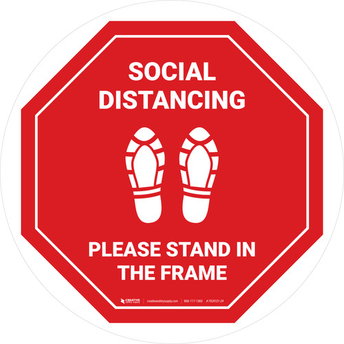 Social Distancing Please Stand In The Frame Shoe Prints Stop - Circular - Floor Sign
