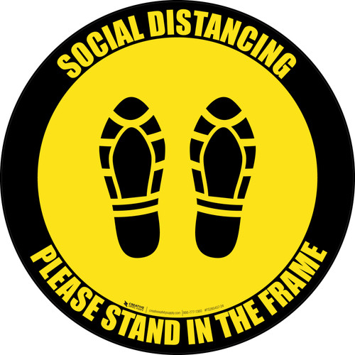 Social Distancing Please Stand In The Frame Shoe Prints Yellow Black Border - Circular - Floor Sign