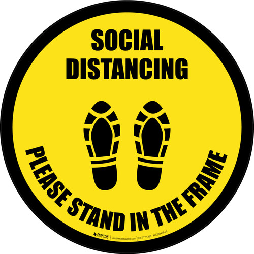 Social Distancing Please Stand In The Frame Shoe Prints Yellow Border - Circular - Floor Sign