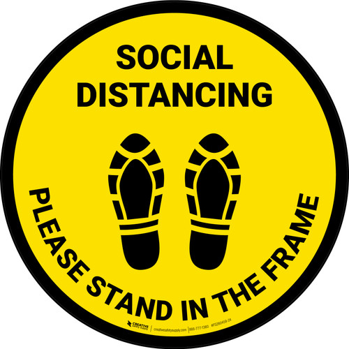 Social Distancing Please Stand In The Frame Shoe Prints Yellow - Circular - Floor Sign