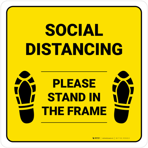 Social Distancing Please Stand In The Frame Shoe Prints Yellow Square