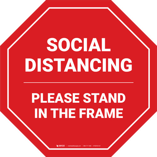 Social Distancing Please Stand In The Frame Stop