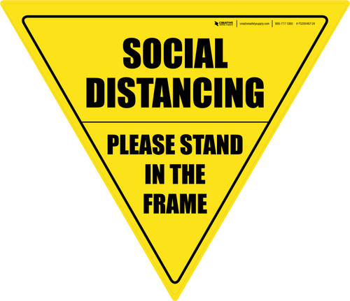 Social Distancing Please Stand In The Frame Yield
