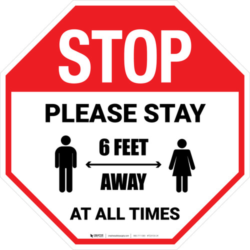 STOP Please Stay 6 Feet Away At All Times With Icon Stop